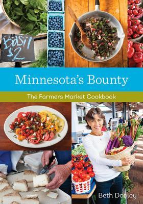 Minnesota's Bounty By Dooley, Beth/ Nielsen, Mette (PHT)