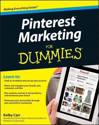 Pinterest Marketing for Dummies By Carr, Kelby